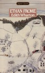 Ethan Frome - Edith Wharton, Cynthia Griffin Wolff