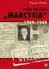 Emilia Malessa Marcysia 1909-1949 - Maria Weber