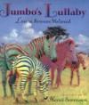 Jumbo's Lullaby - Laura Krauss Melmed, Henri Sorensen