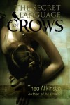 Secret Language of Crows - Thea Atkinson