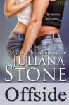 Offside (The Barker Triplets) (Volume 1) - Juliana Stone