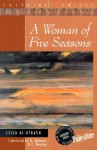 A Woman of Five Seasons - Christopher Tingley, Leila al-Atrash, N. Halwani