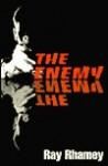 The Enemy - Ray Rhamey