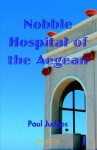 Nobble Hospital of the Aegean - Paul Judges