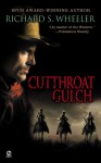 Cutthroat Gulch - Richard S. Wheeler