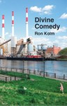 Divine Comedy - Ron Kolm