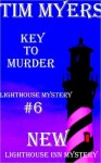 Key to Murder - Tim Myers
