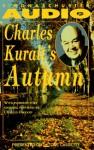 Charles Kuralt's Autumn Cassette - Charles Kuralt, Charles Osgood