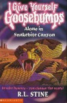 Alone in Snakebite Canyon (Give Yourself Goosebumps, #26) - R.L. Stine