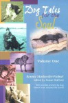 Dog Tales for the Soul: Volume One - Bonnie Marlewski-Probert, Susan Stafford