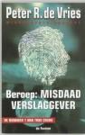 Beroep : misdaadverslaggever - Peter R. de Vries