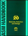 ASM Handbook Voulme 20: Materials Selection and Design - ASM International, Steve Lampman