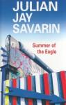 Summer of the Eagle - Julian Jay Savarin