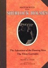 The Adventure of the Dancing Men / The Three Garridebs - Murray Shaw, George Overlie, Arthur Conan Doyle