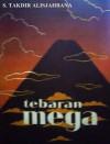 Tebaran Mega - Sutan Takdir Alisjahbana