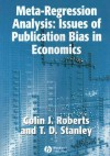 Meta-Regression Analysis: Issues of Publication Bias in Economics - Colin J. Roberts, Colin Roberts