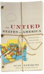 The Untied States of America: Polarization, Fracturing, and Our Future - Juan Enriquez