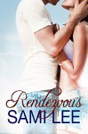Rendezvous: A Second Chance Romance - Sami Lee