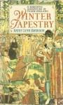 Winter Tapestry - Kathy Lynn Emerson