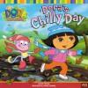 Dora's Chilly Day (Dora the Explorer (Spotlight)) - Kiki Thorp, Steve Savitsky