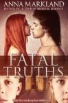 Fatal Truths - Anna Markland