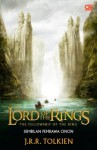 The Fellowship of The Ring - Sembilan Pembawa Cincin - J.R.R. Tolkien