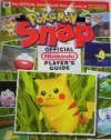 Pokemon Snap Official Nintendo Player's Guide (The Official Safari Guide from the pros at Nintendo) (The Official Safari Guide from the pros at Nintendo) - Nintendo, Leslie Swan, Scott Pelland, Jessica Joffe, Benimaru Itoh