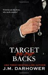 Target on Our Backs (Monster in His Eyes) (Volume 3) - J.M. Darhower