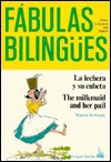 LA Lechera Y Su Cubeta: The Milkmaid and Her Pail (Fabulas Bilingues.) - Eugenia De Hoogh