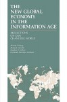 The New Global Economy in the Information Age: Reflections on Our Changing World - Manuel Castells
