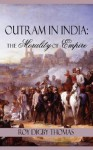 Outram in India: The Morality of Empire - Roy Digby Thomas