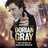 The Confessions of Dorian Gray: The Prime of Deacon Brodie - Roy Gill
