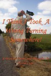 I Think I Took a Wrong Turning Somewhere!: A Book of Poems and Thoughts - David Cope