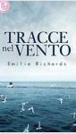 Tracce nel vento - Emilie Richards
