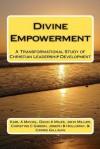 Divine Empowerment - Karl A. Michel, David A. Miles, John Miller
