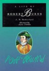 A Life of Robert Burns - J.D. Sutherland