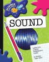 Super Cool Science Experiments: Sound - Christine Taylor-Butler