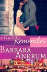 A Fair to Remember - Barbara Ankrum