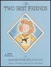 The Two Best Friends [With Golden Puppy Charm on a Chain] - Elizabeth Koda-Callan