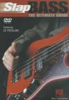 Slap Bass: The Ultimate Guide - Ed Friedland
