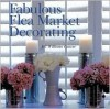 Fabulous Flea Market Decorating - Jill Williams Grover