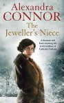 The Jeweller's Niece - Alexandra Connor