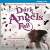 Die Versuchung (Dark Angels' Fall) - Kristy Spencer, Tabita Lee Spencer, Victoria Frenz, Fabiana Frank, Arena Verlag