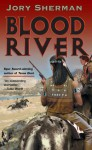 Blood River - Jory Sherman