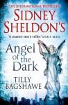 Sidney Sheldon's Angel of the Dark - Sidney Sheldon, Tilly Bagshawe