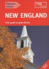 New England: The Best Of New England's Cities And Scenic Landscapes, Including Boston And Newport, Cape Cod, Providence And New Ham (Signpost Guides) - Tom Brass, David Lyon, Patricia Harris