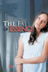 The Fall of Essence - Claire King