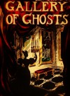 Gallery of Ghosts - James Reynolds