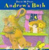 Andrew's Bath - David McPhail