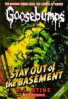 Stay Out of the Basement - R.L. Stine